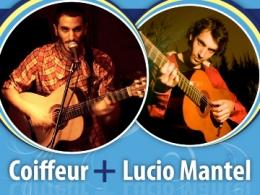Coiffeur / Lucio Mantel – Show musical